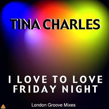 I love to love Friday night
