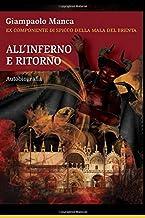 Scaricare Libri All'Inferno e Ritorno: 36 anni senza libertà PDF