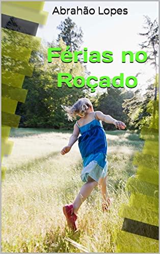 Férias no Roçado (Portuguese Edition)