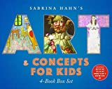 Sabrina Hahn's Art & Concepts for Kids 4-Book Box Set: ABCs of Art, 123s of Art, Animals in Art, and Bedtime with Art