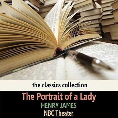 The Portrait of a Lady (Dramatised) audiobook cover art
