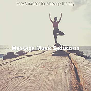 Easy Ambiance for Massage Therapy