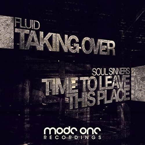 Fluid & Soul Sinners