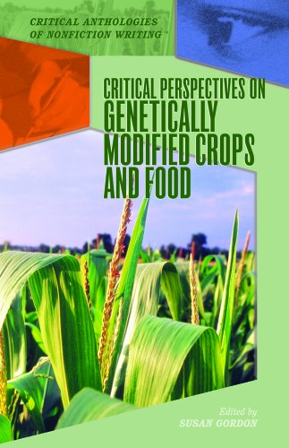 Critical Perspectives on Genetically Modified Crops and Food (Critical Anthologies of Nonfiction Writing)
