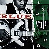 Blue Yule-Christmas Blues & R - Va-Blue Yule-Christmas Blues