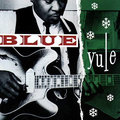 Blue Yule - Christmas Blues & R