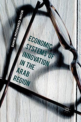 Economic Systems of Innovation in the Arab Region