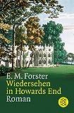 Edward M. Forster: Wiedersehen in Howards End