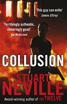 Collusion by [Stuart Neville]