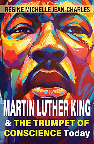 Martin Luther King and The Trumpet of Conscience Today (English Edition)