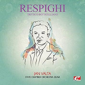 Respighi: Trittico Botticelliano (Digitally Remastered)