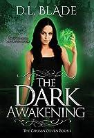 The Dark Awakening: A Thrilling Vampire Novel (Chosen Coven)