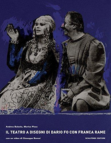 Il teatro a disegni di Dario Fo con Franca Rame. Con DVD (Esposizioni immaginarie)