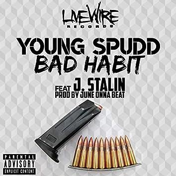 Bad Habit (feat. J. Stalin)