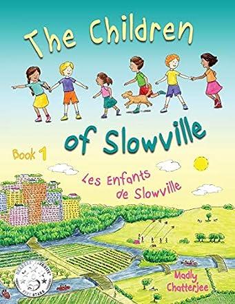 The Children of Slowville