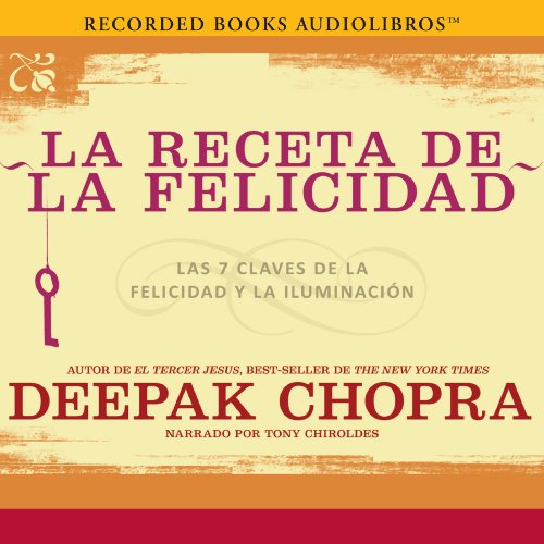 La receta de la felicidad [The Happiness Prescription] audiobook cover art