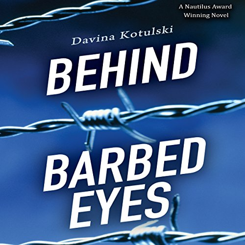 Behind Barbed Eyes audiobook cover art
