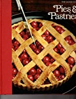 Pies and Pastries (The Good Cook) 0809428954 Book Cover