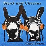 Steak and Cheezus