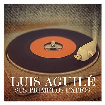 Luis Aguilé. Sus Primeros Éxitos