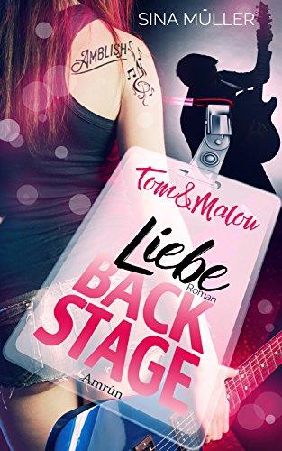 Tom & Malou 2: Liebe Backstage