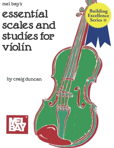 Mel Bay Essential Scales and Studies for Violin