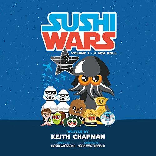 Sushi Wars: A New Roll audiobook cover art