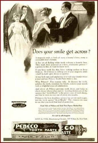Does Your Smile GET Across? 1918 PEBECO Toothpaste AD Original Paper Ephemera Authentic Vintage Print Magazine Ad/Article