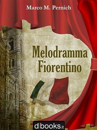 Melodramma Fiorentino