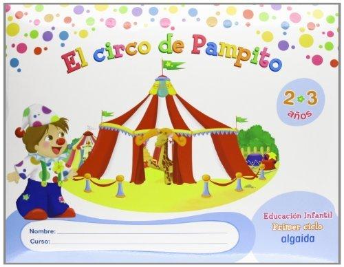 Proyecto El Circo de Pampito, Educación Infantil, 2-3 años, 1 ciclo by...