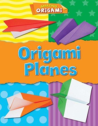 Origami Planes (Amazing Origami)