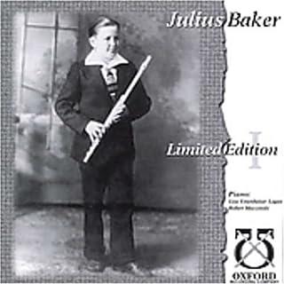 Julius Baker Limited Edition 1