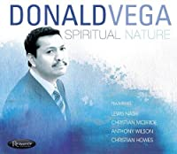 Spiritual Nature by Donald Vega (2012-08-14)