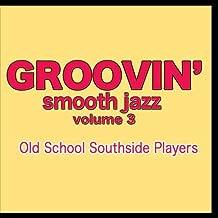 Groovin' Smooth Jazz volume 3