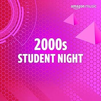 00s Student Night