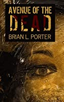 Avenue Of The Dead: Clear Print Hardcover Edition