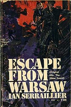 Mass Market Paperback Escape From Warsaw (originally The Silver Sword) Book