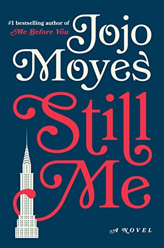 Image of Still Me: A Novel (Me Before You Trilogy)