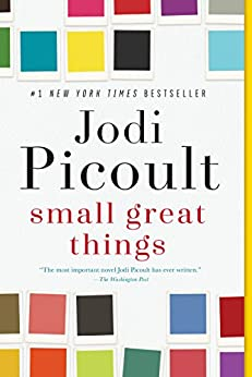 Small Great Things: A Novel by [Jodi Picoult]