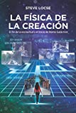 La física de la creación: El fin de la esclavitud y el inicio de Homo Galacticus