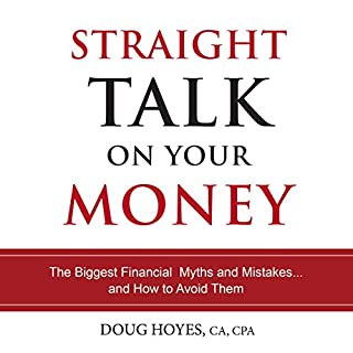 Page de couverture de Straight Talk on Your Money: The Biggest Financial Myths and Mistakes...And How to Avoid Them