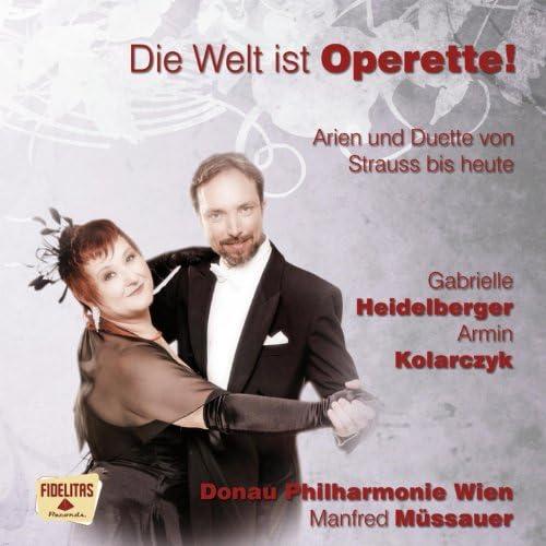 Gabrielle Heidelberger, Armin Kolarczyk, Donau Philharmonie Wien, Manfred Müssauer