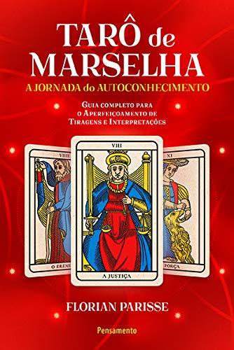 O Tarô de Marselha: A jornada do autoconhecimento - LIVRO 2