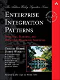 Enterprise Integration Patterns - Designing, Building, and Deploying Messaging Solutions