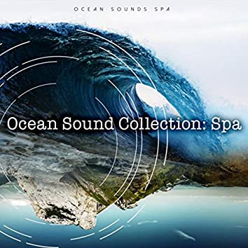 Ocean Sound Collection: Spa