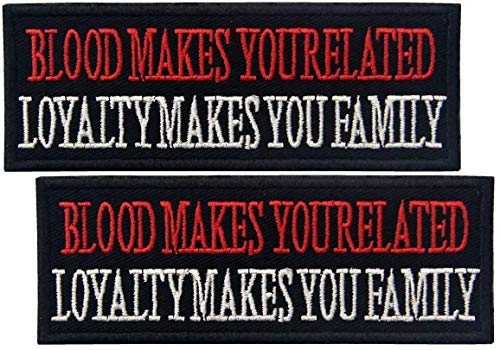 2 pcs Blood Makes You Related, Loyalty Makes You Family Patch - Tactical, Morale, USA Embroidered Patch, Biker Patch, Motorcycle Vest Patch - Iron On/Sew On - for Jacket, Jeans, Backpack