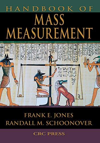 Handbook of Mass Measurement (English Edition)