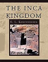 The Inca Kingdom