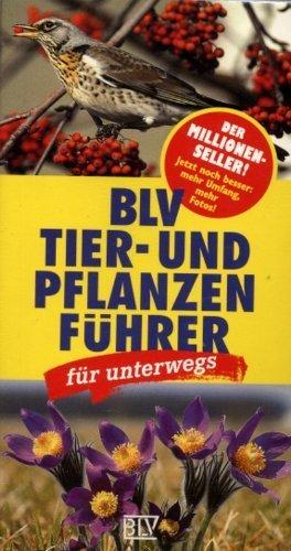 BLV Tier- und Pflanzenführer für unterwegs von Wilhelm Eisenreich (Juli 2001) Broschiert