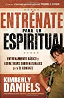Entrenate para lo espiritual / How To Make Your House Spiritual